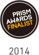PRISM AWARDS FINALIST